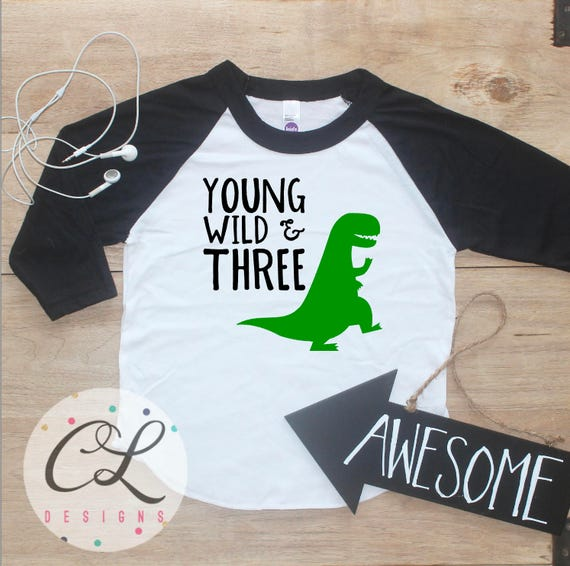 Young Wild Three Dinosaur Birthday Boy Shirt Baby Boy