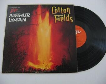 Arthur Lyman - Cotton Fields - 1955  (Record)