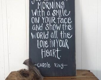 Carole King/ Beautiful lyrics/ wood sign/ inspirational quote/ chalkboard sign/hand lettered