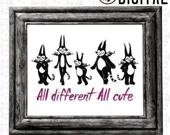All Different All Cute - Instant Digital Download - Printable Artwork