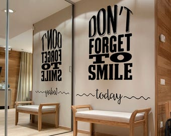 Don't Forget to Smile Today Wall Decal, Lettering Wall Sticker, Removable Vinyl Sticker, Home Wall Art, Smile Decor