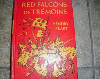 Vintage Book Red Falcons of Tremoine by Hendry Peart