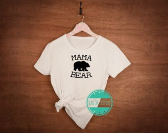 Mama Bear Shirt or Tank