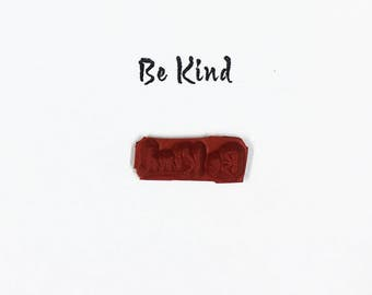 Be Kind - Altered Attic Rubber Stamp - Sweet Sentiment Quote Greeting Art Craft Scrapbook ATC ACEO Mixed Media