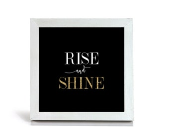 Rise and Shine - Cubicle Frame/Office Print/Cubicle Decor/Home Decor
