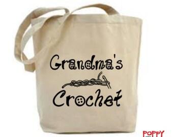 Grandma's Crochet Bag, Yarn Bag, Crochet Project Bag, Bag for Crochet, Gift for Crocheter, Craft Bag, Crochet Quote, Nanny Gift, Grandma