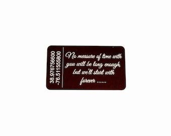 "Wallet Insert Card / Custom GPS Coordinates ""No measure of time with you..."" / Custom Engraved Latitude and Longitude Wallet Card"