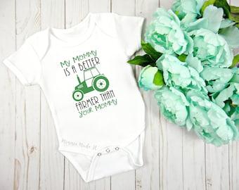 My mommy is a better farmer than your mommy - baby Onesie®- farmer mom - newborn baby gift - little farmer - tractor bodysuit