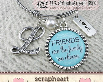 Personalized FRIENDSHIP Bangle, Friends Are The Family We Choose Bracelet,PERSONALIZED Gift for Best Friend, Friendship Jewelry Charm Bangle