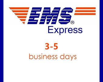 EMS: Express shipping takes 3-5 business days