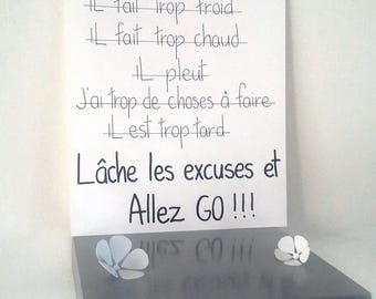 """inspirational """"Drop the excuses and go!"""" poster illustrated by hand"""
