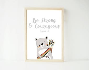 Be Strong and Courageous Tribal Bear Scripture Print, Joshua Verse, Nursery Prints, Bible Verse, Kid's Wall Art
