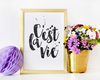 C'EST LA VIE, That's Life,French Quote,French Print,French Kiss,French Saying,Watercolour Brush,Black And White,Motivational Art,Family Art