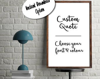 Choose Your Own Quote Custom Print