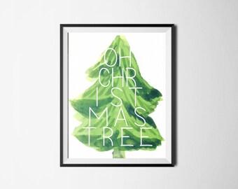 Christmas Digital Print, Oh Christmas Tree, Christmas Decoration, Christmas Wall Art, Christmas Quote, Christmas Gift, Holiday Digital Print