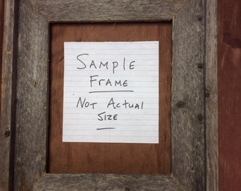 Standard 16x16 Barn Wood Picture Frame, Hand Crafted One at a Time.