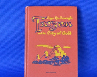 Tarzan and The City of Gold by Edgar Rice Burroughs - Vintage Book c. 1952 - Illustrated by Jesse March