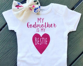 My Godmother Is My Bestie Outfit | Godmother Gift | Godmom Gift | Godmother Announcement | Baptism Gift | Godparent Gift | Christening Gift