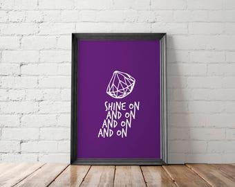 Motivational Poster, Gift for Her, Inspirational Art Print, Geometric Wall Decor, Diamond Printable, Shine On Print