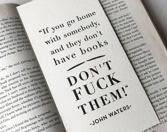 Letterpress Bookmark - John Waters