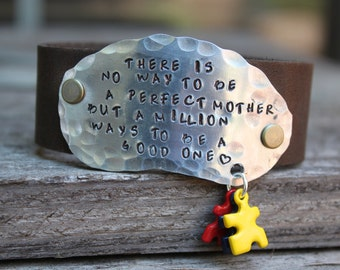 There is no way to be a perfect mother leather cuff for Autism