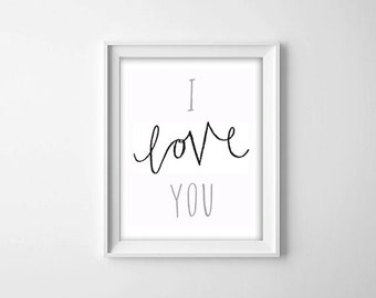 I Love You Quote Art Print, Love Poster, Love Typography Print, Black and Grey Art, Wedding Love Quote, Instant Download, Printable Art