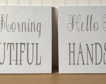 Wooden good morning beautiful and hello there handsome sign