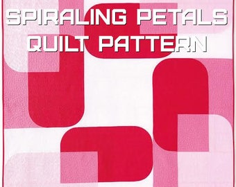 Spiraling Petals Quilt Pattern - A Pattern Digital Download (PDF) by Quilting Jetgirl
