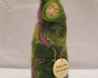 Bloom Where You Are Planted - Handmade needle felted are doll made