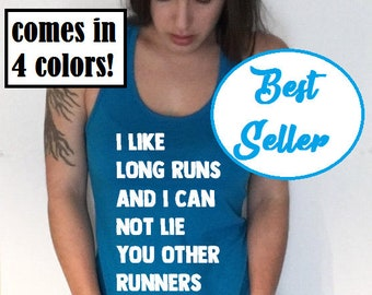 Runner Shirt - Running Tank Top - Running Womens Tank - Funny Runner Saying - Long Run Tshirt - Marathon Training Top - Runners Saying Funny