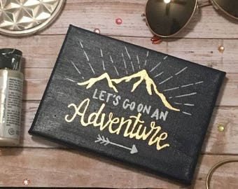 "Canvas ""Let's go on an adventure"""