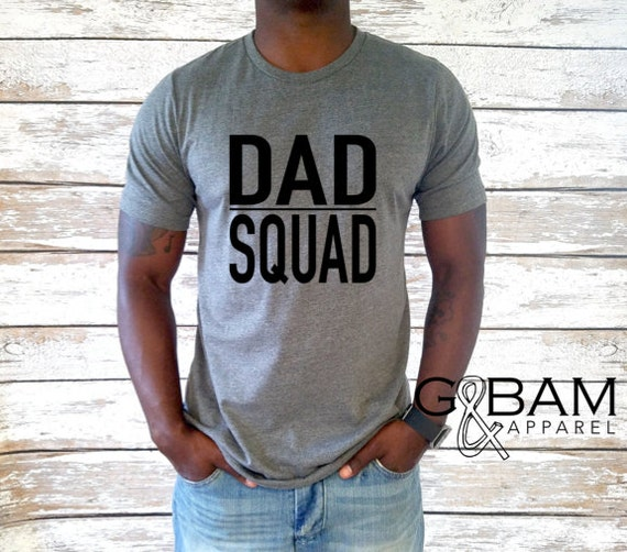 Dad T-shirt / Dad Squad Shirt / New Dad Gift