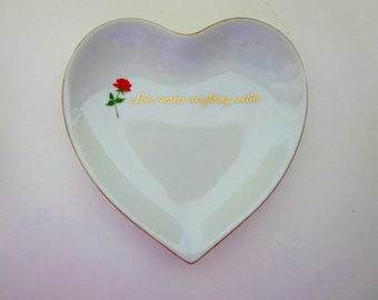 Vintage Heart Shaped Candy Dish 'Love makes everything sweeter ' - Porcelain Trinket Dish Made in Japan
