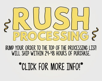 RUSH PROCESSING (Read description!)