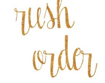 Rush any single sign order