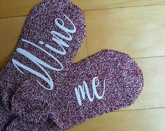 Funny socks - Socks with sayings - Wine me socks - Wine Socks - Funny gift - Gag gift - Socks - comfy socks - If you can read this