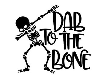 Dab To The Bone Skeleton Vinyl Decal, Phone Decal, Tablet Decal, Laptop Decal, Mug Decal