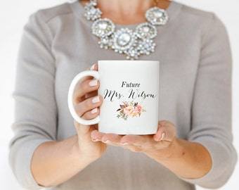 Future Mrs Mug White Ceramic Mug Bride Mug Wedding Mug Engagement Mug Coffee Mug Typography Mug Statement Mug Gift For Her