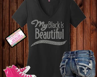 Rhinestone Bling My Black is Beautiful Tshirt
