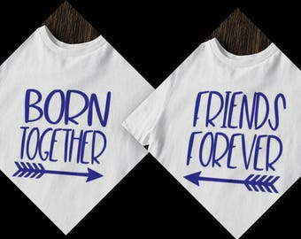 Born Together Friends Forever diy iron on tshirt transfer