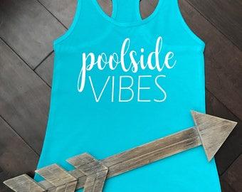 Poolside vibes tank. Vacation tank. Vegas tank. Summer tank. Bridal party tank. Bachelorette party tank.