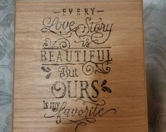 Every Love Story is Beautiful Keepsake Box..