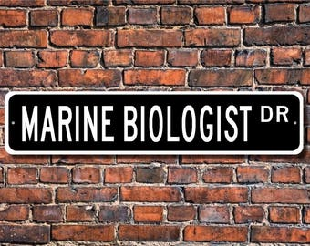 Marine Biologist, Marine Biologist Gift, Marine Biologist sign, biologist, scientist, marine life, Custom Street Sign, Quality  Metal Sign
