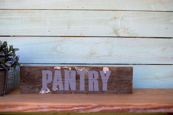 Chippy Paint Reclaimed Wood Pantry Sign in Gray