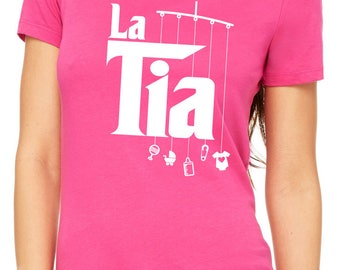 la tia women's shirt  |  next level apparel  |  gift for aunt