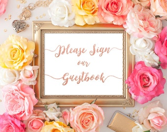 Wedding Sign Please Sign our Guestbook 5x7 8x10 RoseGold Glitter Calligraphy Wedding Sign Printable Digital Image INSTANT DOWNLOAD 300dpi