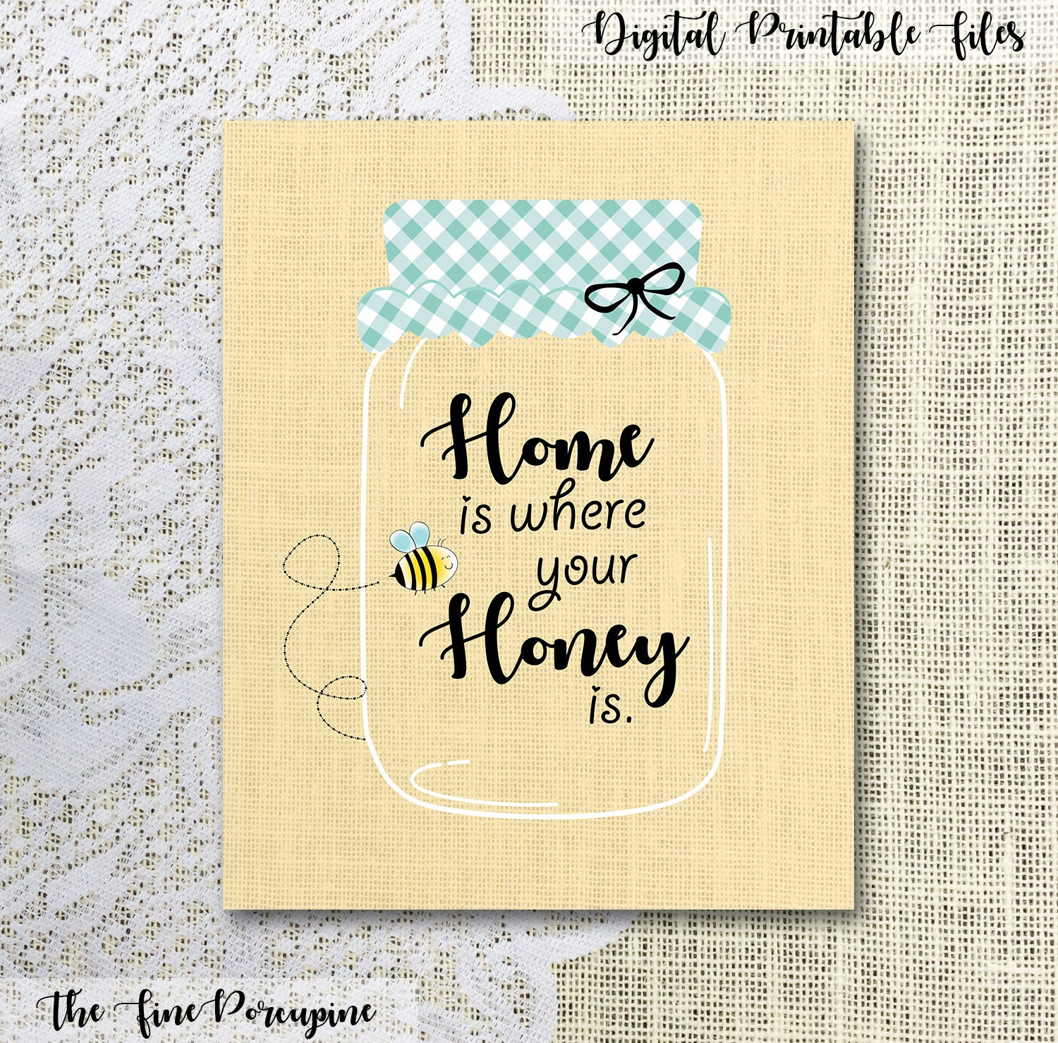 Home is Where Your Honey Is Honey Bumble Bee Mason Jar