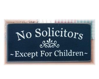 No Solicitors Except for Children primitive wood sign