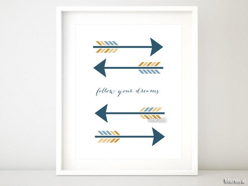 Arrow Quotes Arrow Printable Arrow Quote Follow Your Dreams