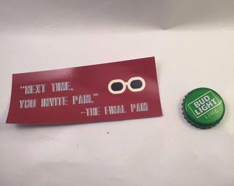 THE FINAL PAM Sticker